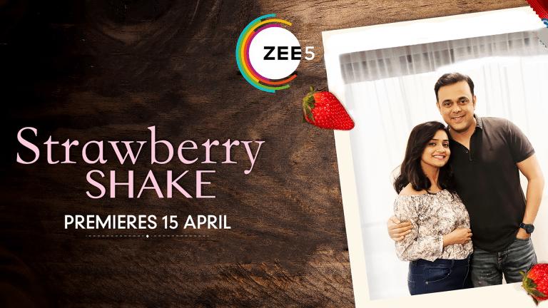 Strawberry Shake: A sweet tale of friendship on ZEE5