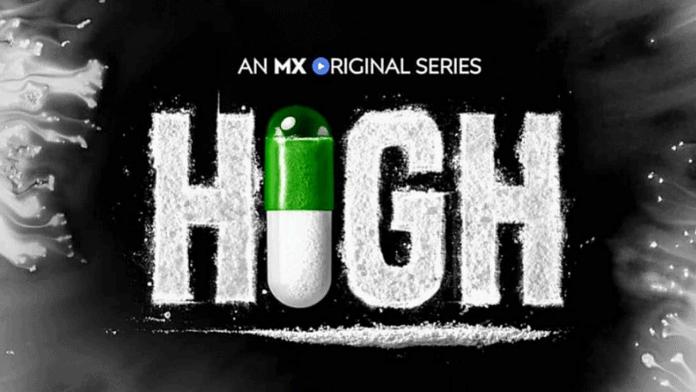 High (2020) Hindi Season 1 Complete MX Web Series Download