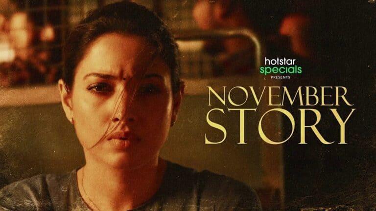 November Story: Tamannaah's Tamil thriller on Disney+ Hotstar