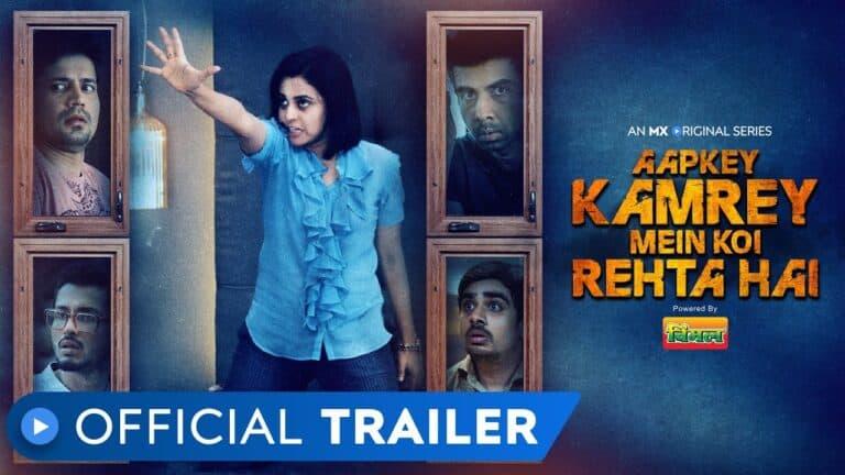 Aapkey Kamrey Mein Koi Rehta Hai on MX Player: New horror comedy