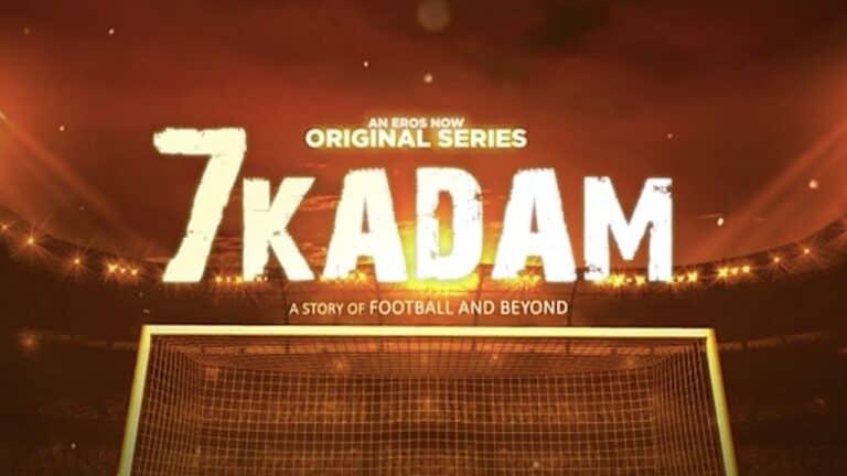 Eros Now announces football web series '7 Kadam'