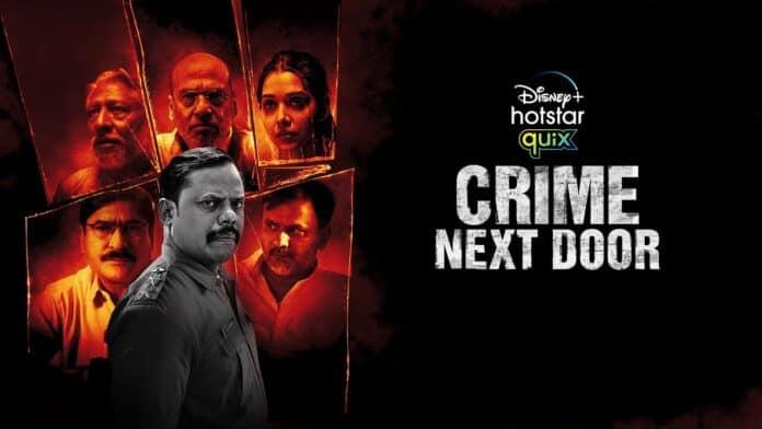 Crime Next Door on Disney+ Hotstar