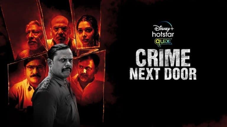 Disney+ Hotstar's 'Crime Next Door' based on whodunit mystery